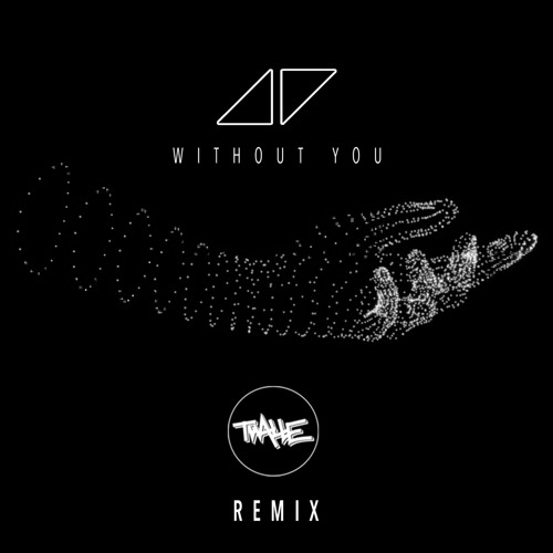 Without You Avicii - Download Free Mp3 - Mp3-zDown
