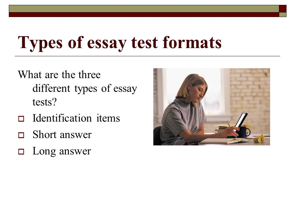Types of essay test