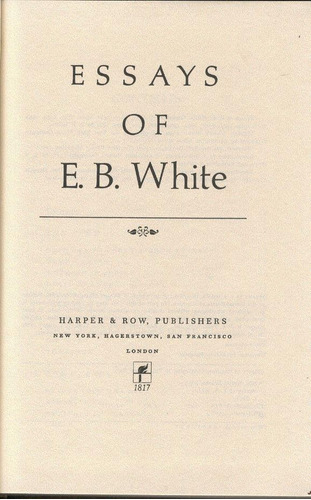 Essays of eb white summary