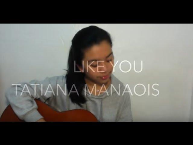 Like You Tatiana Manaois Audio Mp3 Download