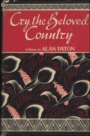Cry, the Beloved Country by Alan Paton Essay Example