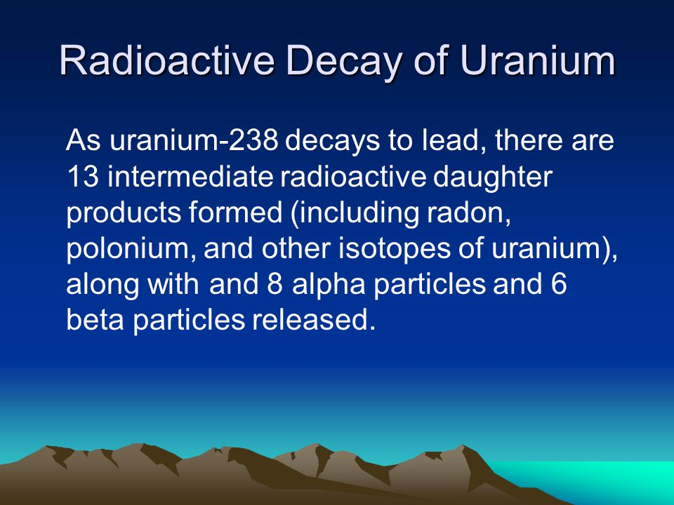 Radioactive decay dating uranium