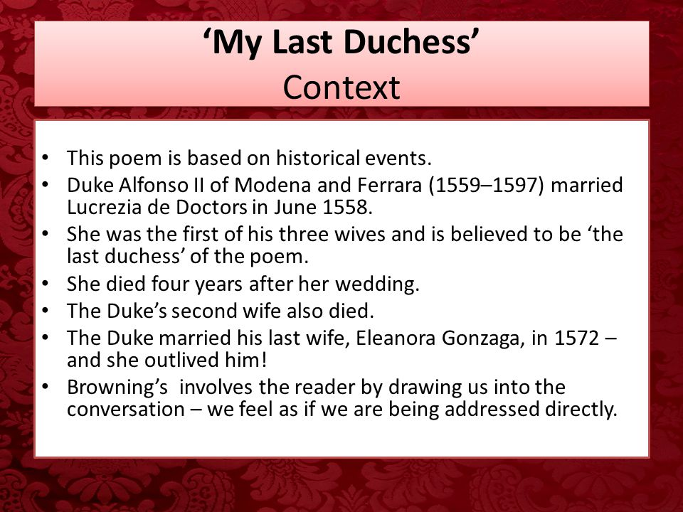 my last duchess introduction essay My last duchess paper instructions: poetry essay write a 750-word (about 3–4-pages) essay that analyzes 1 poem from the poetry unit gather all of your information, plan the direction of your essay, and organize your ideas by developing a 1-page thesis statement and outline for your essay.