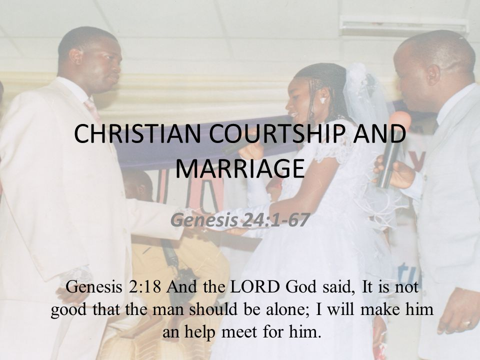 Christian dating courtship and marriage