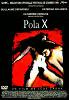 Пола Икс (Pola X)