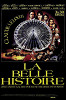 Прекрасная история (La Belle histoire)