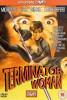 Женщина-терминатор (Terminator Woman)