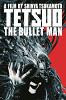 Человек-пуля (Tetsuo: The Bullet Man)