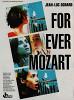 Моцарт — навсегда (For Ever Mozart)