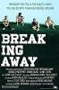 Вырваться вперед (Breaking Away)
