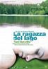 Девушка у озера (La Ragazza del lago)