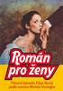 Женский роман (Román pro zeny)