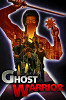 Воин-призрак (Ghost Warrior)