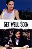 Скоро все наладится (Get Well Soon)