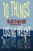 10 вещей, которые вы не знали о потере веса (10 Things You Need to Know About Losing Weight)