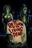 Возвращение живых мертвецов (The Return of the Living Dead)