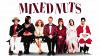 Чокнутые (Mixed Nuts)