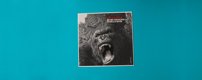 Peter van Huffel's Gorilla Mask «Bite My Blues»