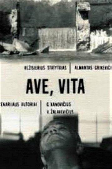 Постер Да будет жизнь! (Ave vita)