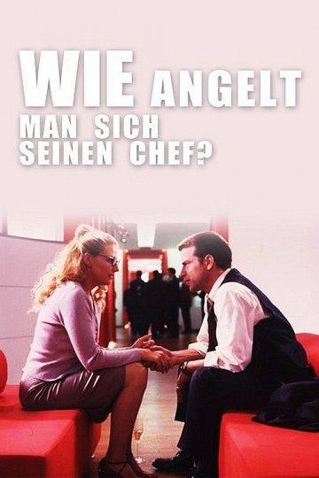 Постер Как выйти замуж за шефа