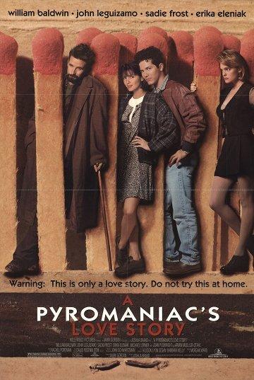 Постер История любви пироманьяка