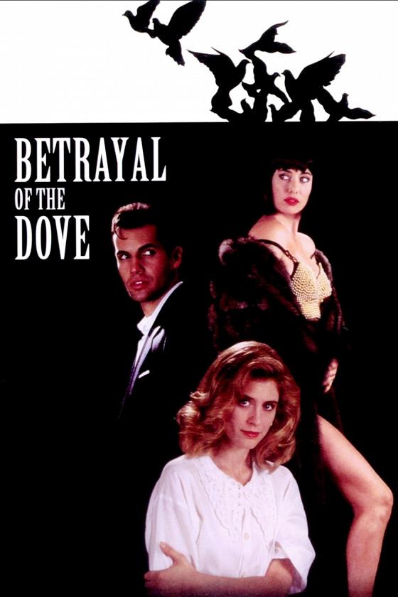 Предательство голубки (Betrayal of the Dove)