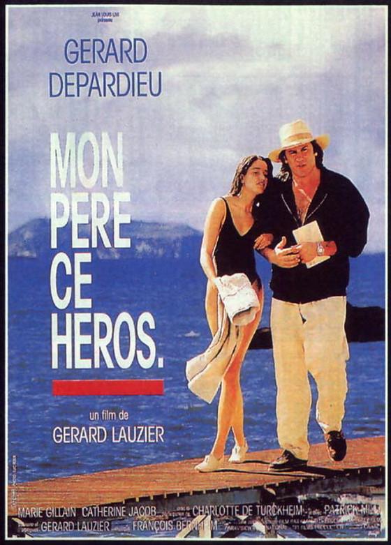 Мой папа — герой (Mon pere, ce heros)