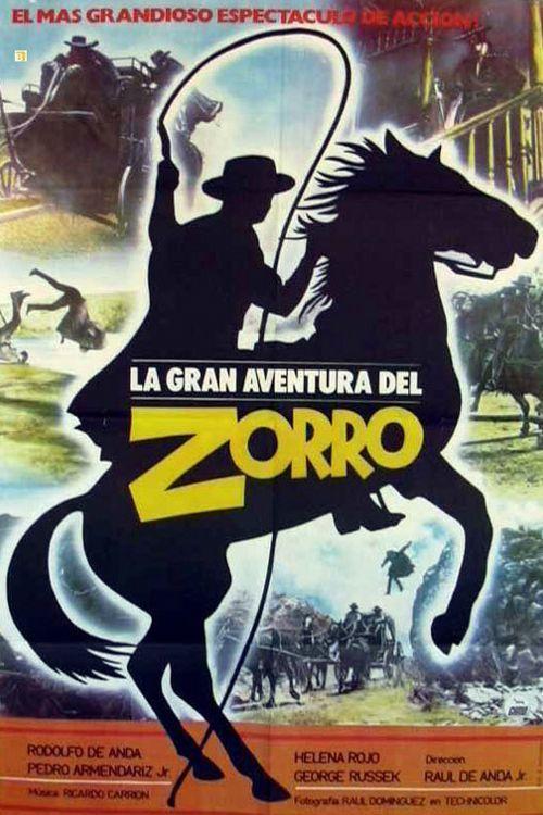 Большое приключение Зорро (La gran aventura del Zorro)