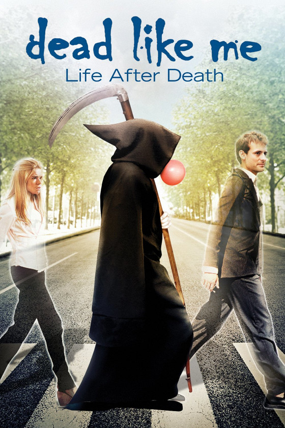 Мертвые, как я (Dead Like Me: Life After Death)
