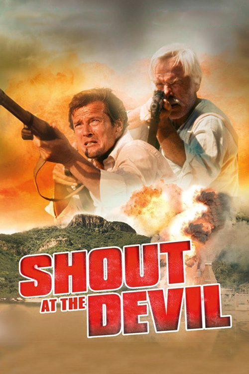 Закричи на дьявола (Shout at the Devil)