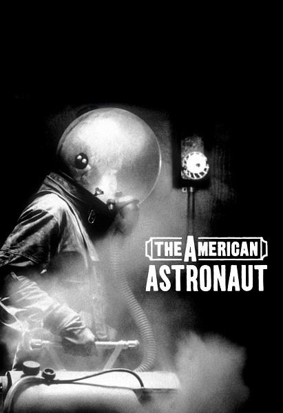 Американский астронавт (The American Astronaut)