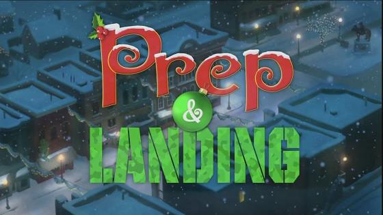 Секретная служба Санты (Prep & Landing)