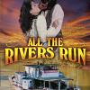 Все реки текут (All the Rivers Run)