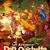 Дон Кихот в волшебной стране (Las aventuras de Don Quijote)