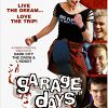 Неудачники (Garage Days)