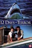 12 дней страха / 12 Days of Terror