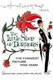 Маленький магазинчик ужасов / The Little Shop of Horrors