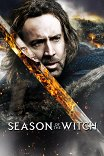 Время ведьм / Season of the Witch