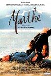 Любовь солдата / Marthe