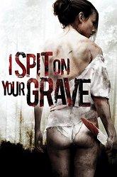 Постер Я плюю на ваши могилы