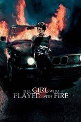 Постер Девушка, которая играла с огнем