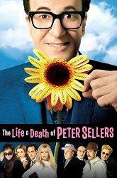 Постер Жизнь и смерть Питера Селлера