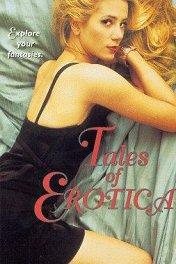 Эротические истории / Tales of Erotica