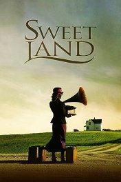 Рожденные ветром / Sweet Land