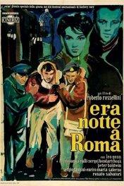 В Риме была ночь / Era notte a Roma