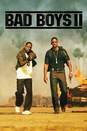 Плохие парни-2 / Bad Boys II