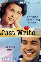 Напиши роман / Just Write