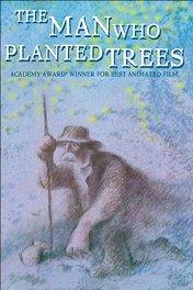 Человек, который сажал деревья / L'homme qui plantait des arbres