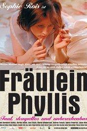 Фройляйн Филлис / Fraulein Phyllis