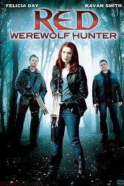 Рэд: Охотница на оборотней / Red: Werewolf Hunter